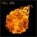 East Forest - Love Bomb - cover